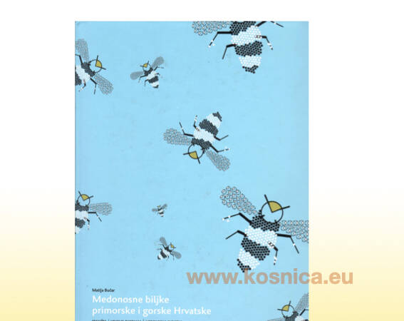 Knjiga biljke primorske i gorske Hrvatske za pčelarstvo